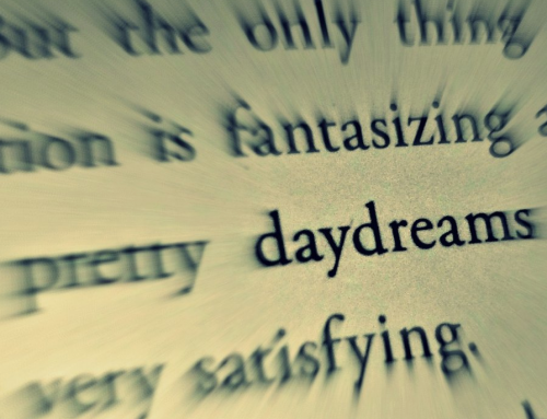 A Case for Daydreaming